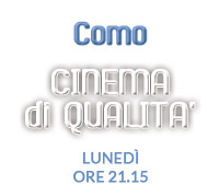 Cinema di qualità Como